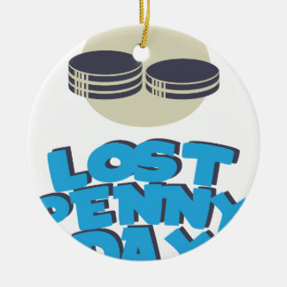 12th February - Lost Penny Day - Appreciation Day Round Ceramic Decoration