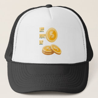 12th February - Lost Penny Day - Appreciation Day Trucker Hat