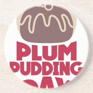 12th February - Plum Pudding Day Coaster