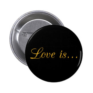 1397444552 LOVE IS GOLD TRIM TEXT GRAPHIC PINS