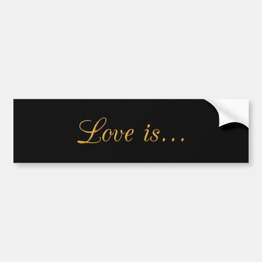 1397444552 LOVE IS GOLD TRIM TEXT GRAPHIC BUMPER STICKERS