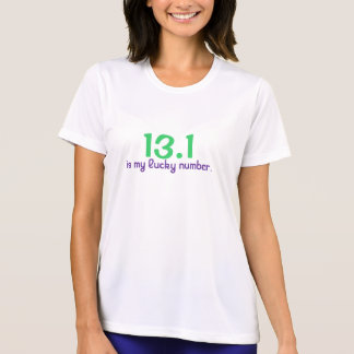 13 1 is my lucky number tshirt