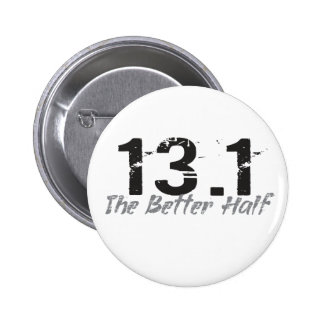 13.1 The Better Half - Half Marathon Runner 6 Cm Round Badge