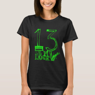 13 Is My Lucky Number T-shirt