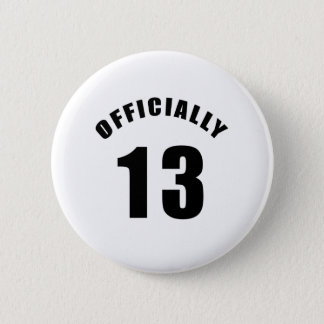 13 Officially Design 6 Cm Round Badge