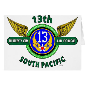 """13TH ARMY AIR FORCE """"SOUTH PACIFIC"""" WW II GREETING CARD"""