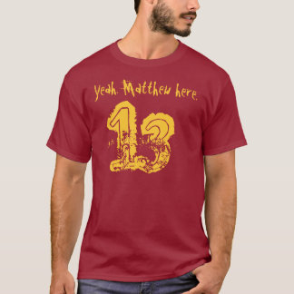 13th Birthday Gift Thirteen Custom Name T-Shirt