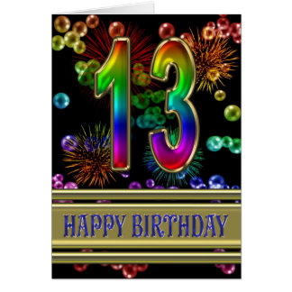 13th Birthday with rainbow bubbles and fireworks Greeting Card