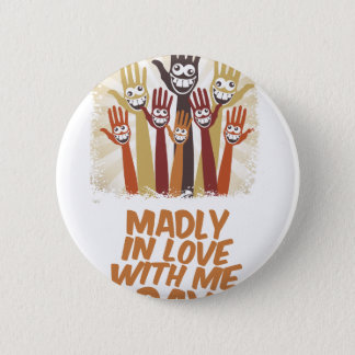13th February - Madly In Love With Me Day 6 Cm Round Badge