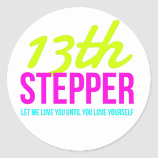 13th Step Sobriety Fellowship Recovery Classic Round Sticker