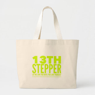 13th Step Sobriety Fellowship Recovery Large Tote Bag