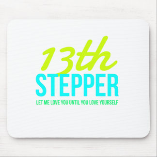 13th Step Sobriety Fellowship Recovery Mouse Pad