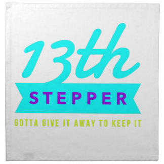 13th Step Sobriety Fellowship Recovery Napkin