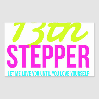 13th Step Sobriety Fellowship Recovery Rectangular Sticker