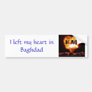 1457095255_l, I left my heart in Baghdad Bumper Sticker