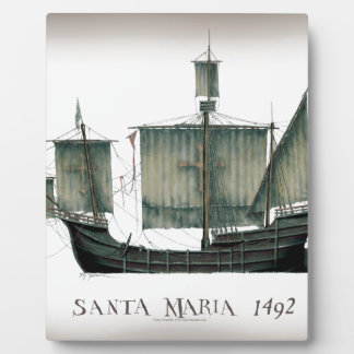 1492 Santa Maria by Tony Fernandes Plaque
