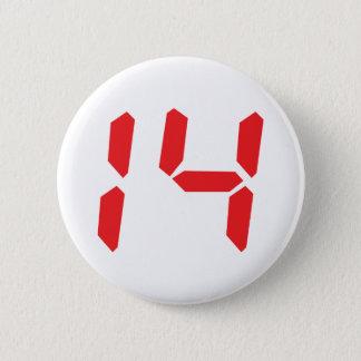 14 fourteen  red alarm clock digital number 6 cm round badge
