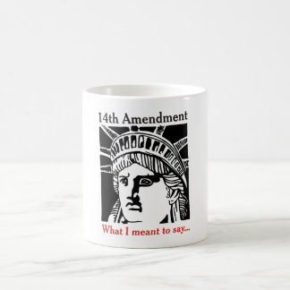 14th Amendment cup 4 Basic White Mug