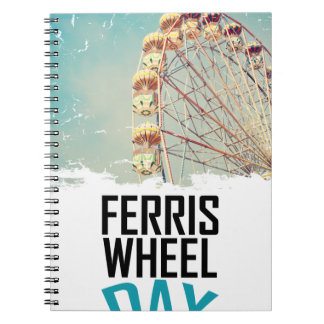 14th February - Ferris Wheel Day Spiral Note Book