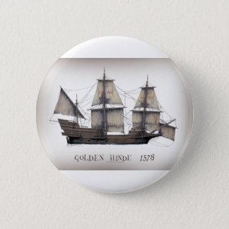 1578 Golden Hinde ship 6 Cm Round Badge
