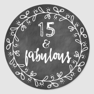 15 & Fabulous 15th Birthday Custom Stickers