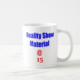 15 Reality Show Material Mugs