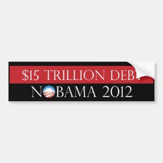 $15 Trillion Debt Nobama 2012 Bumper Sticker