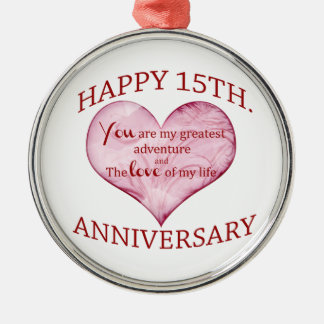 15th. Anniversary Metal Ornament