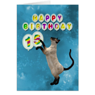 15th Birthday card with siamese cats