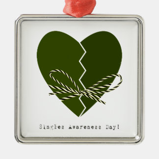 15th February - Singles Awareness Day Metal Ornament