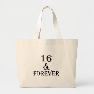 16 And  Forever Birthday Designs Large Tote Bag
