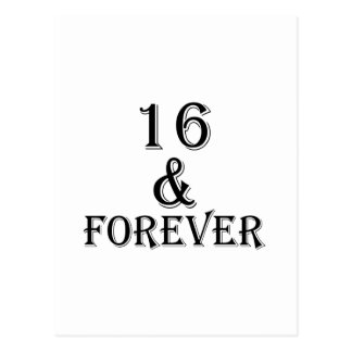 16 And  Forever Birthday Designs Postcard