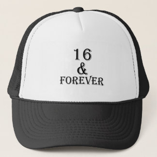 16 And  Forever Birthday Designs Trucker Hat