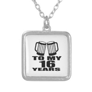 16 Cheers To My Birthday Silver Plated Necklace