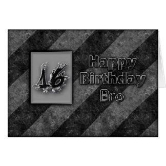 16TH BIRTHDAY BRO - GRUNGE CARD