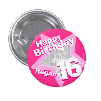 16th Birthday photo fun hot pink button/badge 3 Cm Round Badge