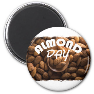 16th February - Almond Day - Appreciation Day Magnet