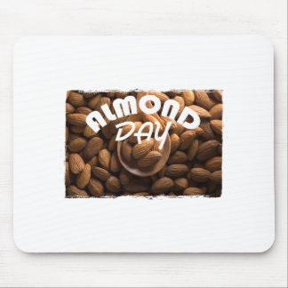16th February - Almond Day - Appreciation Day Mouse Pad