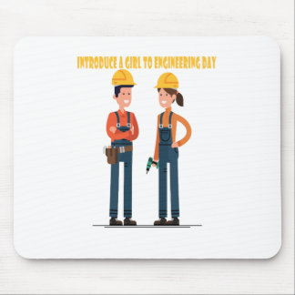 16th February Introduce a Girl To Engineering Day Mouse Pad