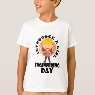 16th February Introduce A Girl To Engineering Day T-Shirt