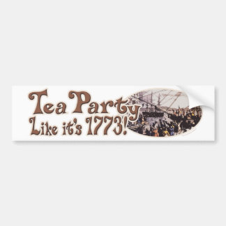 1773 Boston Tea Party Shirts and Gifts for Today Bumper Sticker