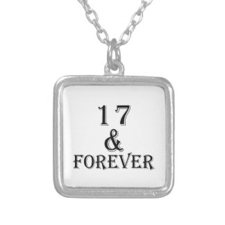17 And  Forever Birthday Designs Silver Plated Necklace
