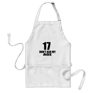 17 Do Not Ask My Age Birthday Designs Standard Apron