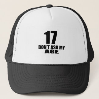 17 Do Not Ask My Age Birthday Designs Trucker Hat