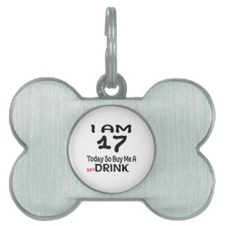 17 Today So Buy Me A Drink Pet Name Tag