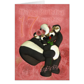 17th Birthday Card for Daughter with cutie skunk