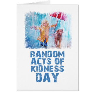 17th February - Random Acts Of Kindness Day Card