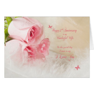 17th Wedding anniversary for wife with roses Card