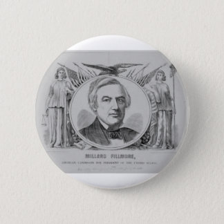 1856 Millard Filmore 6 Cm Round Badge