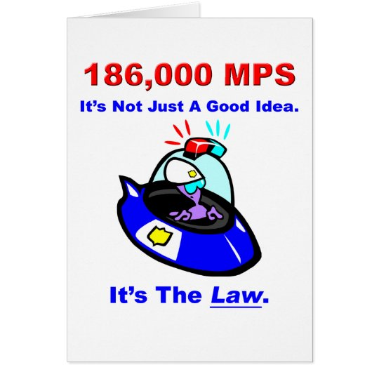 186,000 MPS Greeting Card